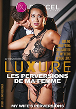 20 Luxure my wife's perversions